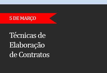 TÉCNICAS DE  ELABORAÇÃO DE CONTRATOS