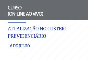 Noções no Custeio Previdenciário (on-line)