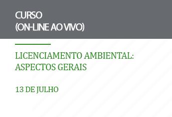 Licenciamento Ambiental: aspectos gerais (on-line)