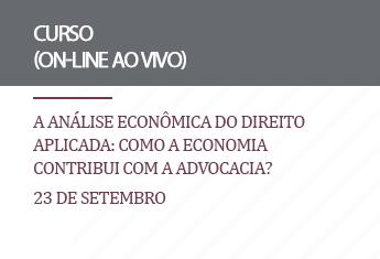 A análise econômica do direito aplicada: como a economia contribui com advocacia? (on-line)