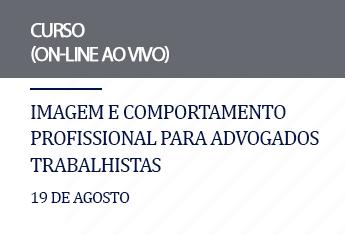 Imagem e comportamento profissional para advogados trabalhistas (on-line)