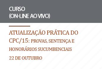 Atualização prática do CPC/15: Provas , sentença e honorários sucumbenciais (on-line)