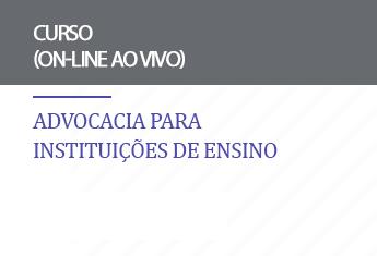 Advocacia para instituições de ensino (on-line)