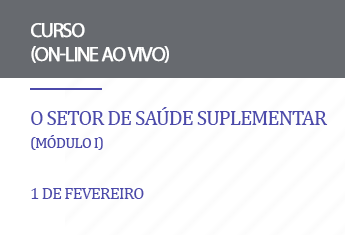 O setor de Saúde Suplementar  (Módulo I) - Janeiro 21
