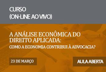 A análise econômica do direito aplicada: como a economia contribui à advocacia? (Aula aberta)_mar_21