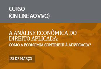 A análise econômica do direito aplicada: como a economia contribui à advocacia? _mar_21