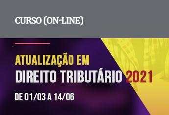 Atualização em Direito Tributário (on-line)_mar_21
