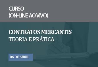 Contratos Mercantis - Teoria e Prática (on-line) - janeiro