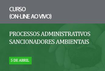 Processos administrativos sancionadores ambientais_online_abr_21