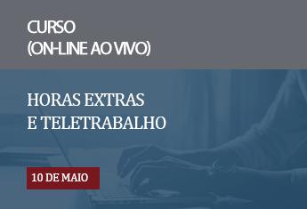 Horas Extras e Teletrabalho_mai_2021