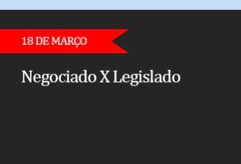 Negociado X Legislado  - (ADIADO)