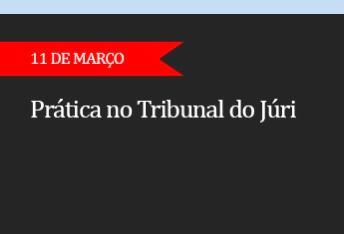 PRÁTICA NO TRIBUNAL DO JÚRI