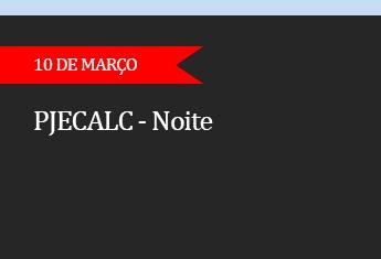 CURSO - PJECALC (noite) - (ADIADO)