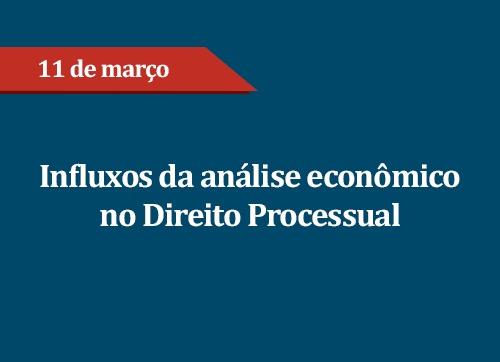 Influxos da análise econômica no Direito Processual